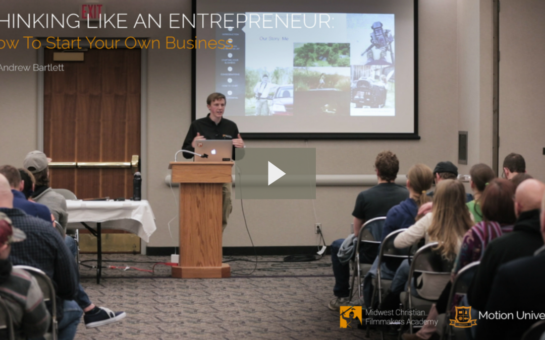 Thinking Like an Entrepreneur: How To Start Your Own Business