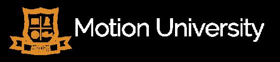 Motion University